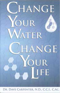 change your water change your life dave carpenter kangen water