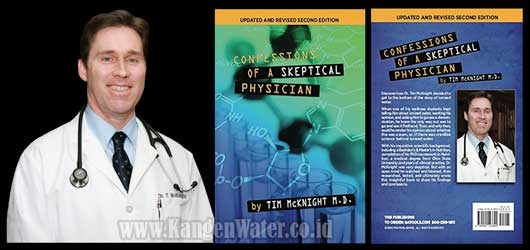 tim mc knight confession of a skeptical physician kangen water